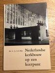 Rooy, A.J.J. van - Nederlandse kerkbouw op een keerpunt