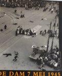 BOOL, Flip en HEKKING, Veronica - De Dam 7 mei 1945. Foto's en documenten