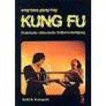 Keith R. Kernspecht - Wing Tsun - Leung Ting - Kung Fu. Praktische chinesische Selbstverteidigung