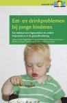 Lenie van den Engel-Hoek, Marjo van Gerven - Eet- en drinkproblemen bij jonge kinderen