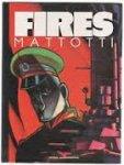 Mattotti, Lorenzo - Fires