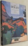 Kalitina, N., A. Barskaïa, E. Gheorghievskaïa, text, - André Derain. A painter through the ordeal by fire