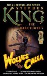 King, Stephen - The Dark Tower 5. Wolves of the Calla