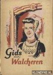 Diverse auteurs - Gids door Walcheren