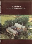 Keultjes, Theo.J. en Willemsen.Gerrie A.J .. Ria, Putmans. Govers - Babberich, kerk en klooster