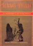 Nasjah, (Tekenaar)  Dijs, Fred. (Vertaling ) Kousbroek, Rudy. (Essay) - Hang Tuah. Het Maleise epos na vier eeuwen vertaald.