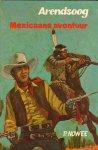 Nowee, P - Arendsoog nr. 41, Mexicaans Avontuur, gelamineerde hardcover, gave staat