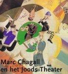 VOOLEN, EDWARD VAN (ED.) - Marc Chagall en het Joods Theater