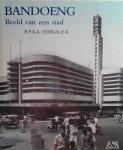 Voskuil , R. P. G. A.  [ isbn 9789074861052 ]  Rijkelijk geillustreerd met vele foto's en begeleidende tekst . - Bandoeng . ( Beeld van een stad . ) De geschiedenis van een van de bekendste steden van Indonesië, vanaf de prehistorie tot heden met nadruk op de jaren 1920-60. Aan de oorlogsjaren en de Bersiap-periode vlak daarna wordt veel aandacht besteed. -
