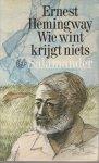 Ernest Hemingway - Wie wint krijgt niets