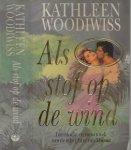 Woodiwiss E. Kathleen  Vertaling J.F. Niessen-Hossele - Als stof op de wind