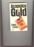 Corley, Edwin - ACAPULCO GOLD