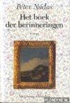Nadas, Peter - Het boek der herinneringen