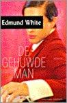 White, Edmund - De gehuwde man / druk 1