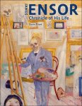 Xavier Tricot - James Ensor. Chronicle of His Life , 1860 -1949