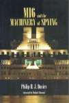 Davies, Philip H. J. - MI6 and the Machinery of Spying