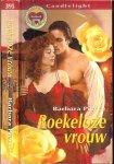 Pierce Babara  Vertaling  M. Hailverda - Roekeloze vrouw  Candlelight Historische roman  395