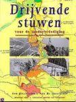 Beekmans; Schilt - Drijvende Stuwen - inundatie van Gelderland, de Ijssellinie in de Koude Oorlog