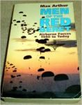 Arthur, Max - Men of the Red Beret, airborne forces 1940-1990