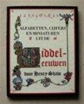 Henry Shaw - Alfabetten, cijfers en miniaturen uit de Middeleeuwen
