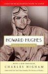 Charles Higham - Howard Hughes The Secret Life
