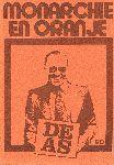 Div. auteurs - De AS 020 Monarchie en Oranje (Bijdragen van Anton Constandse, Boudewijn Chorus, Thom Holterman e.a.)
