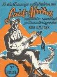 Davidse, Bob - 15 eenstemmige volksliederen van Suid-Afrika. 2e bundel. Met guitaarnoteringen.
