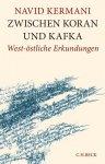 Navid Kermani - Zwischen Koran und Kafka