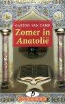 Camp, Gaston van - Zomer in Anatolie