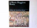 Rovini, Giusepe: - S. Maria Maggiore, Roma. Schätze der christlichen Kunst.