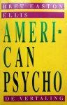 Easton Ellis, Bret - American Psycho (Ex.1)