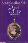 Woodham Smith, Cecil - QUEEN VICTORIA  - Her Life and Times - VOLUME I: 1819-1861