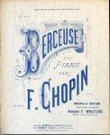 Chopin, F.: - Berceuse pour piano. Op. 57. Nouvelle édition revue, doigtée  et annotée par Adolphe F. Wouters