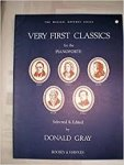 Donald Gray (Editor) (Author) - Very First Classics For The Pianoforte  (The Musical Gateway series)