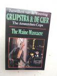 Wetering, Janwillem van de - Grijpstra & De Gier. The Amsterdam Cops: The Maine Massacre - death of a hawker