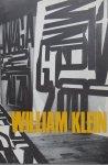 Klein, William ; Wim Crouwel (design) - William Klein. Schilderijen, foto's, films