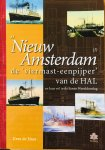 Haas, Kees de. - ss Nieuw Amsterdam (I). De 'viermast-eenpijper' van de HAL en haar rol in de Eerste Wereldoorlog.