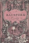 BATSFORD, Harry & BOLITHO, Hector. - BATSFORD CENTURY. THE RECORD OF A HUNDRED YEARS OF PUBLISHING AND BOOKSELLING 1843 - 1943.
