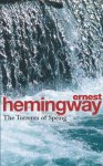 Ernest Hemingway - The Torrents of spring