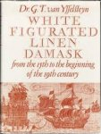 Ysselsteyn, Dr, G.T.van - White Figurated Linen Damask: from the beginning of the 19th century