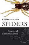 Roberts, Michael - Spiders of Britain and Northern Europe