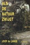 J. de Lange - Als de natuur zwijgt