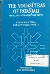 Tola, Fernando and Carmen Dragonetti (translation by K.D. Prithipaul) - The Yogasutras of Patanjali; on concentration of mind [yoga sutras]