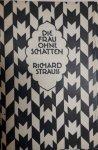Strauss, Richard: - [Libretto] Die Frau ohne Schatten
