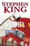 King, Stephen - Mobiel (cjs) Stephen King (NL-talig) Midprice (dus groter dan) pocket. 9789024527953 strak in de kaft, ALS NIEUW dus in superstaat!