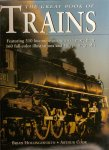 Hollingsworth, Brian & Cook, Arthur - The Great Book of Trains. Featuring 310 locomotives shown in more than 160 full-color illustrations and 500 photographs