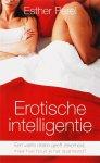 Perel, E - Erotische Intelligentie. Een vaste relatie geeft zekerheid, maar hoe houd je het spannend?