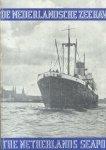 Redactie - De Nederlandsche Zeehavens / The Netherlands Seaports