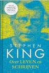 King, Stephen - Over Leven en Schrijven (cjs) Stephen King COLLECTORITEM (NL-talig) 9789024563074 Hardcover Boek is NIEUW en dus in pracht staat!