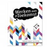 Ackermans, Tamara, Jeninga, Hilda - Toekomst Werken aan je Toekomst Niveau 3 en 4 Basisboek